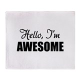 Hello, I'm Awesome Throw Blanket