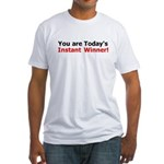 Instant Winner Fitted T-Shirt