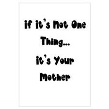 Not One Thing - Your Mother
