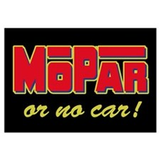 Mopar or no car!