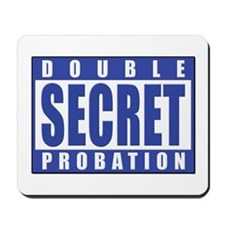 Double Secret Probation Animal House Mousepad