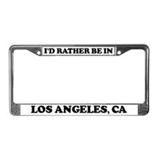 Rather be in Los Angeles License Plate Frame