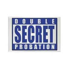 Double Secret Probation Animal House Rectangle Mag