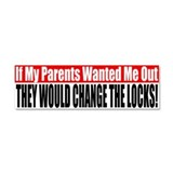 Parents Wanted Me Out Car Magnet 10 x 3
