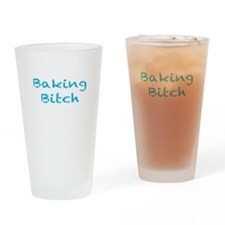 Baking Bitch Drinking Glass