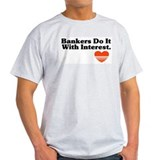 Bankers do it with Interest Ash Grey T-Shirt