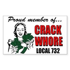 """Member of The Crack Whore Union"" Decal"