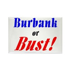 Burbank or Bust! Rectangle Magnet (10 pack)
