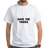 Save The Tigers Shirt