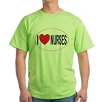I Love Nurses Green T-Shirt