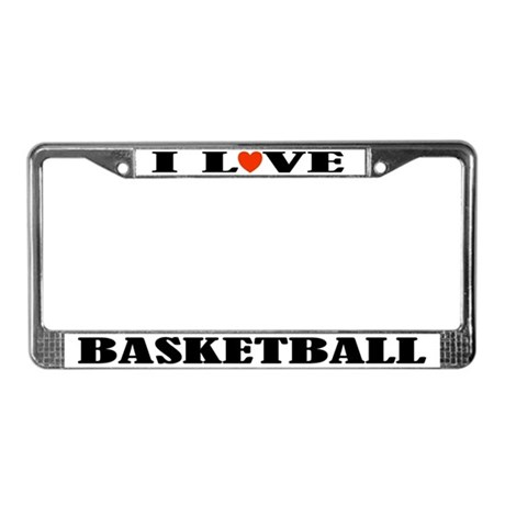 I Love Basketball License Plate Frame