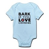 Bark If You Love Chiweenies Infant Bodysuit
