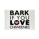 Bark If You Love Chiweenies Rectangle Magnet (100