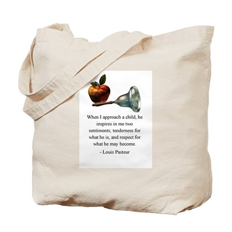 Pasteur on What a Child Is and May Become Tote Bag