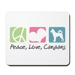 Peace, Love, Canaans Mousepad