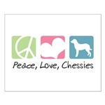Peace, Love, Chessies Small Poster