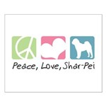 Peace, Love, Shar-Pei Small Poster