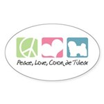 Peace, Love, Coton de Tulear Sticker (Oval 10 pk)