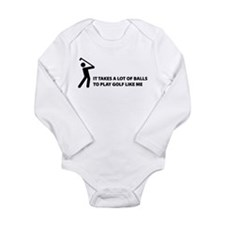 Takes a lot of balls. Golf Long Sleeve Infant Body