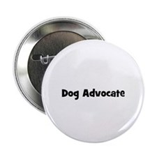 Dog Advocate Button