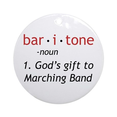 Definition of a Baritone Ornament (Round)