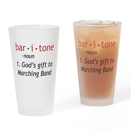Definition of a Baritone Drinking Glass