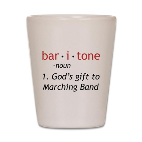 Definition of a Baritone Shot Glass
