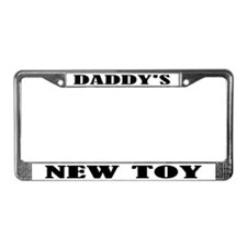 Daddy's New Toy License Plate Frame