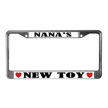 Nana's New Toy License Plate Frame
