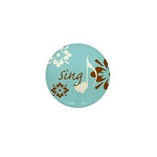 Sing Mini Button (10 pack)