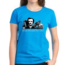What Would Poe Do? Tee