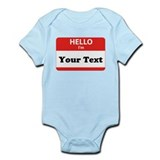Hello I'm YOUR TEXT Onesie