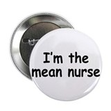 "mean nurse 2.25"" Button"
