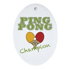 Ping Pong Champ Ornament (Oval)