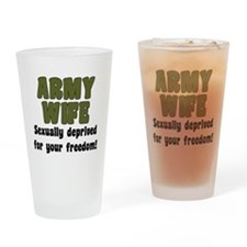Army Wife - deprived Drinking Glass
