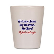 Welcome Home, Heart's Whole Shot Glass