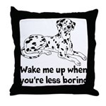 Wake Me Up Throw Pillow