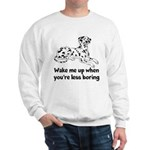 Wake Me Up Sweatshirt