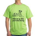 Wake Me Up Green T-Shirt