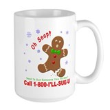 1-800-I'LL-SUE-U Mug