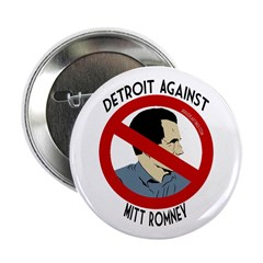 Detroit Against Mitt Romney political button