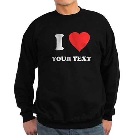 Custom I Heart Dark Sweatshirt