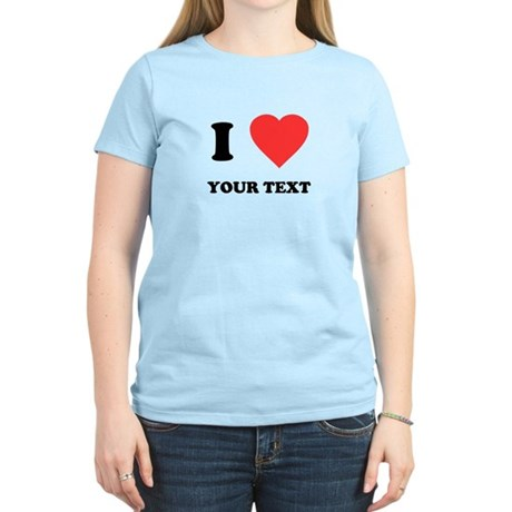 Custom I Heart Womens Light T-Shirt