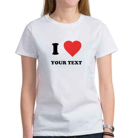 Custom I Heart Womens T-Shirt