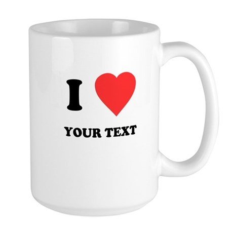 Custom I Heart Large Mug