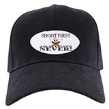 Shoot first ask questions NEVER! Baseball Cap