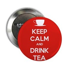 "Keep Calm & Drink Tea (White on Red) 2.25"" Button"