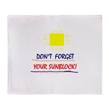 Sunblock Reminder Throw Blanket