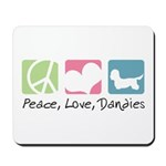 Peace, Love, Dandies Mousepad