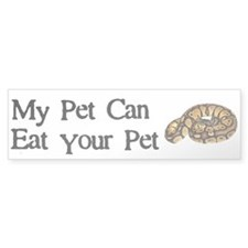 My Pet Can Eat Your Pet Bumper Sticker
